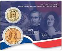 James Polk $1 and Sarah Polk Medal
