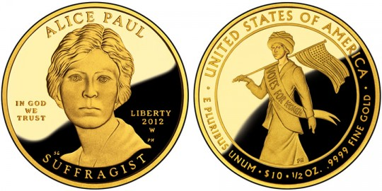 Alice Paul and Suffrage Movement First Spouse Gold Proof Coin, click to enlarge